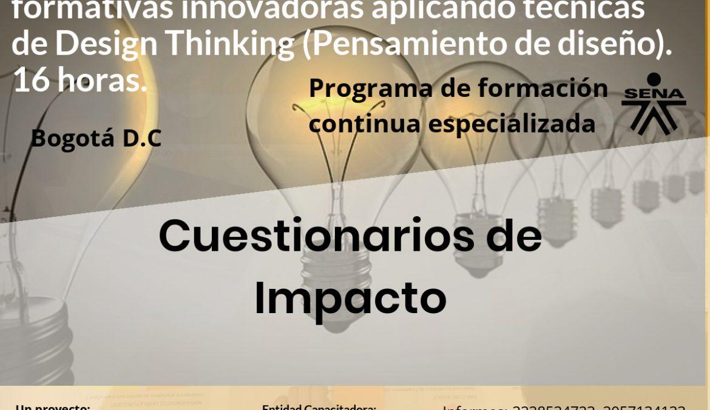 CUESTIONARIO DE IMPACTO PROYECTO ASENOF SEMINARIO DESIGN THINKING